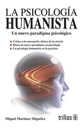 9789682458712: La psicologia humanista/ Human psychology (Spanish Edition)