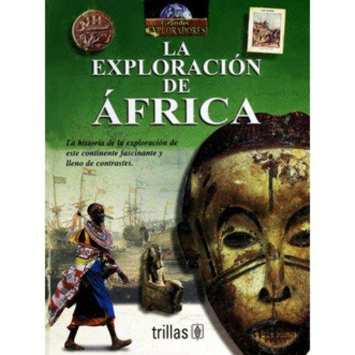 9789682459795: La Exploracion De Africa (Spanish Edition)