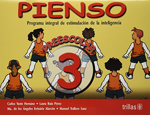 Pienso 3/ I Think: Programa Integral De Estimulacion De La Inteligencia/ Internal Program of the ...