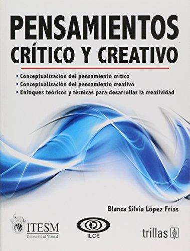 9789682460241: Pensamientos Critico y Creativo