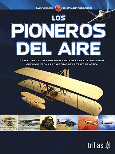 Los pioneros del aire/ The Air Pioneers: Molly Burkett