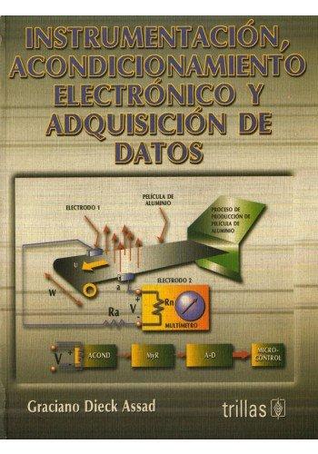 9789682460647: instrumentacion, acondicionamiento electronico y adquisicion de datos