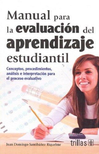 Manual para la evaluacion del aprendizaje estudiantil/: Riquelme, Juan Domingo