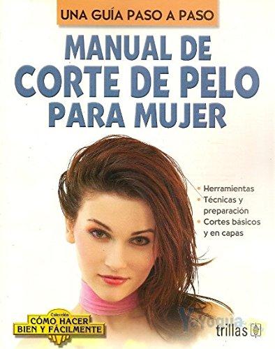 Manual De Corte De Pelo Para Mujer: Lesur, Luis
