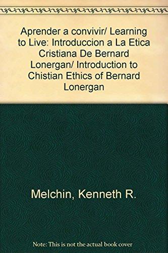 Aprender a convivir/ Learning to Live: Introduccion: Melchin, Kenneth R.