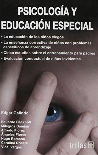 PSICOLOGIA Y EDUCACION ESPECIAL: VARIOS AUTORES
