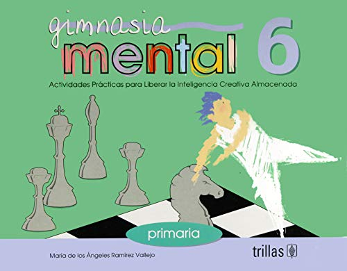9789682461910: Gimnasia mental 6/ Mental Exercises: Actividades Practicas Para Liberar La Inteligencia Creativa Almacenada/ Practice Activities to Free the Stored Creative Intelligence