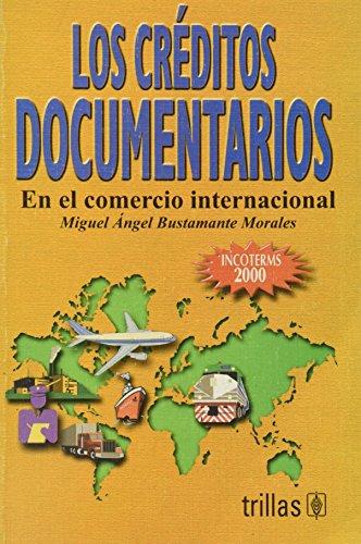 9789682461941: LOS CREDITOS DOCUMENTARIOS
