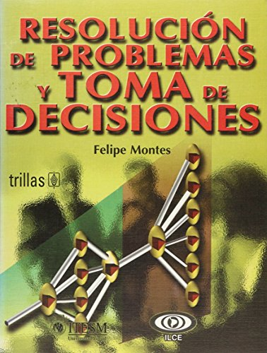 9789682462276: Resolucion de problemas y toma de decisiones/ Problem Resolution and Decisions (Spanish Edition)