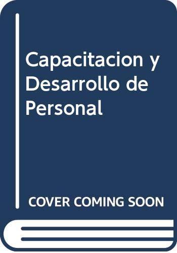 9789682462498: Capacitacion y Desarrollo de Personal (Spanish Edition)