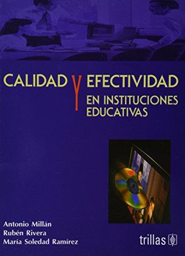 Calidad y efectividad en instituciones educativas/ Quality: Millan, Antonio