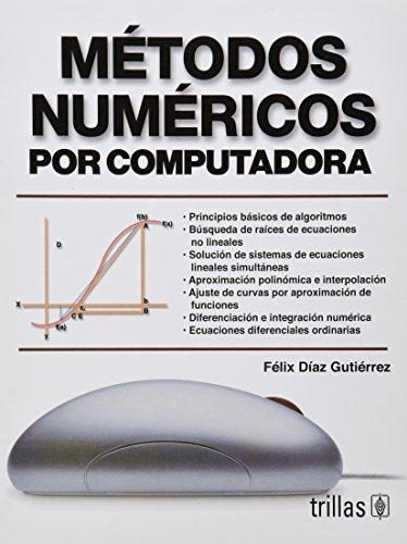 9789682464904: Metodos numericos por computadora/ Computer Numerical Methods (Spanish Edition)