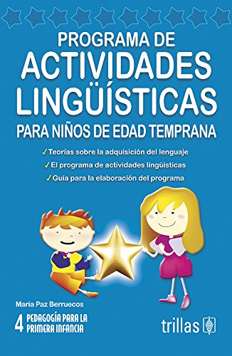 9789682464928: Programa de actividades linguisticos para ninos de edad temprana/ Linguistic Activity Programs for Small Children (Spanish Edition)