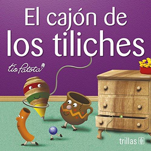 9789682465215: El cajon de los tiliches/The Box of Tiliches: Queridos Sobrinos