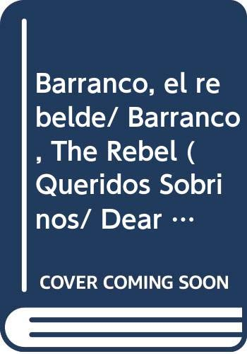 9789682465222: Barranco, el rebelde/ Barranco, The Rebel (Queridos Sobrinos/ Dear Cousins)