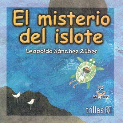 El misterio del islote / The Mistery: Leopoldo Sanchez, Zuber