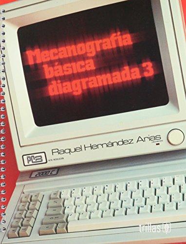 9789682465628: Mecanografia basica diagramada/ Basic Typing Diagram (Spanish Edition)