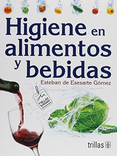9789682465642: Higiene en alimentos y bebidas / Hygiene in Food and Drinks (Spanish Edition)