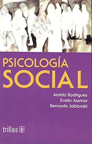 Psicologia social/ Social Psychology (Spanish Edition): Aroldo Rodrigues