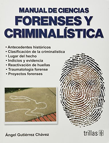 9789682466526: Manual de ciencias forenses y criminalistica / Criminology and Forensic Science Guide