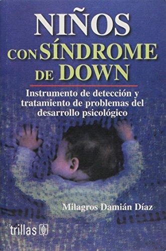 9789682466724: Ninos con sindrome de Down/Children with Down Syndrome: Instrumento de deteccion y tratamiento de problemas del desarrollo psicologico/Instrument and Treatment of Psychological Development