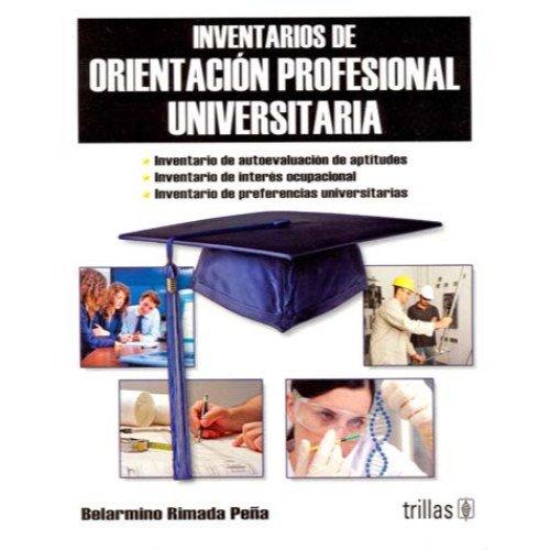 9789682466830: Inventarios de orientacion profesional universitaria libro (Spanish Edition)