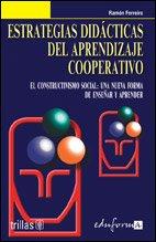 9789682467158: Estrategias didacticas del aprendizaje cooperativo/ Dicdactic Strategies for the Cooperative Learning: El Constructivismo Social, Una Nueva Forma De Ensenar Y Aprender (Spanish Edition)