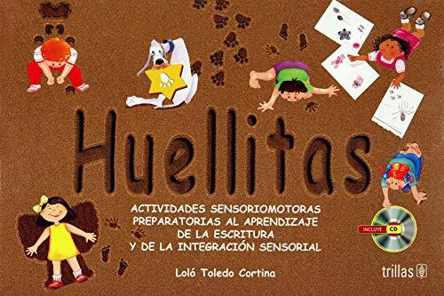 Huellitas / Traces: Actividades psicomatoras preparatorias al: Toledo, Lolo Cortina