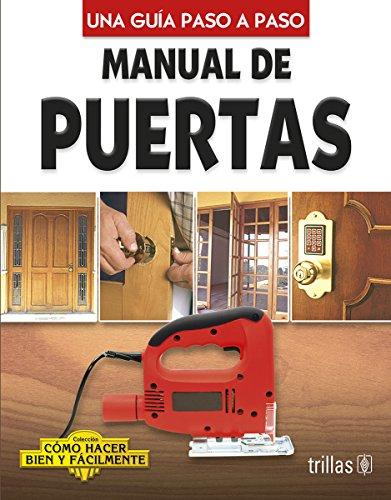 Manual de puertas (Una Guia Paso a: Editorial Trillas S.A.