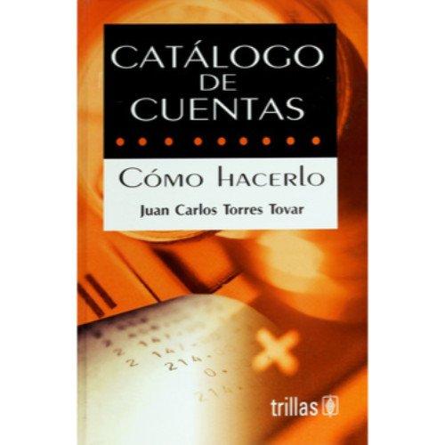 Catalogo de cuentas/ Catalog of Accounts: Camo: Tovar, Juan Carlos