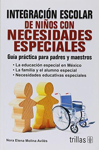 Guia practica para la integracion escolar de: Avilas, Elena Molina