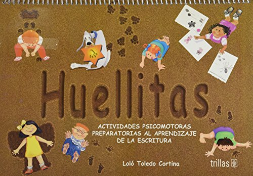 9789682469701: Huellitas/ Little Footprints