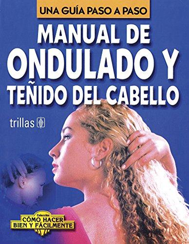 Manual de ondulado y tenido del cabello: Lesur, Luis