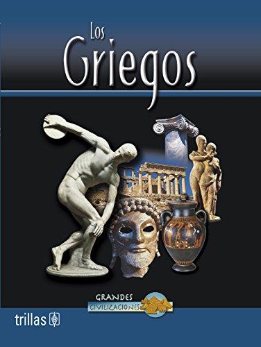 Los Griegos / Greek Life (Grandes Civilizaciones: John Guy