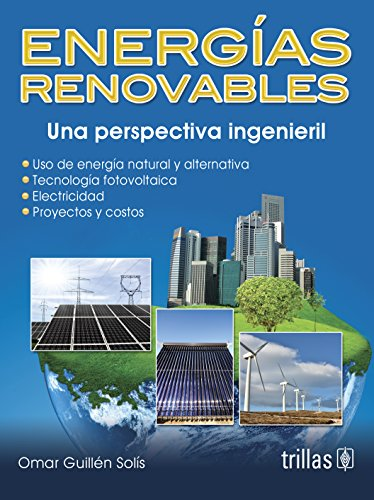 9789682470929: Energias renovables/ Renewable energies: Una Perspectiva Ingenieril/ an Engineering Perspective