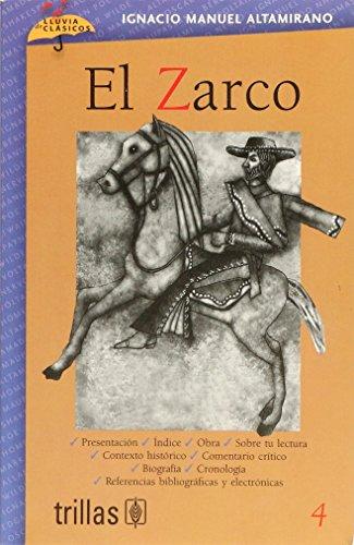 El Zarco / The Zarco (Lluvia De: Altamirano, Ignacio Manuel