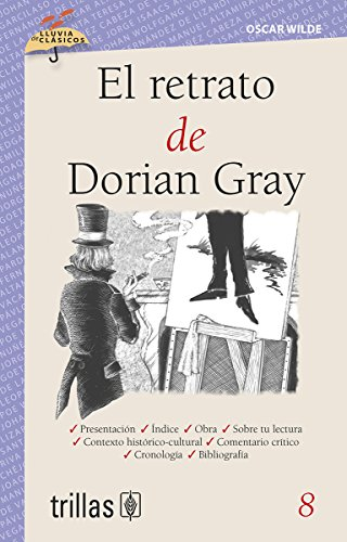 9789682471223: El retrato de Dorian Gray / The Picture of Dorian Gray (Lluvia De Clasicos / Rain of Classics) (Spanish Edition)