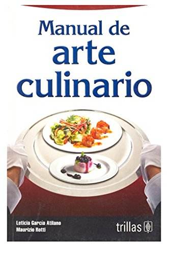 9789682471575: Manual de arte culinario / Culinary Art Manual (Spanish Edition)