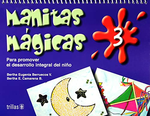 Manitas magicas/ Little Magic Hands: Para Promover: Berruecos, Bertha Eugenia
