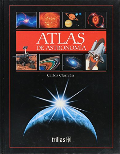 9789682472565: Atlas De Astronomia/ Astronomy Atlas