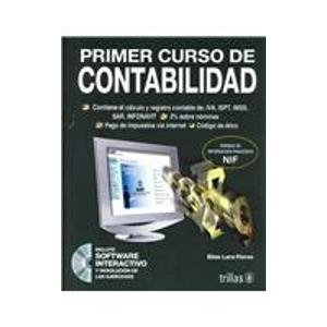 9789682472671: Primer Curso De Contabilidad / First Accounting Course (Spanish Edition)