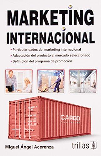 Marketing Internacional/ International Marketing (Spanish Edition): Acerenza, Miguel Angel