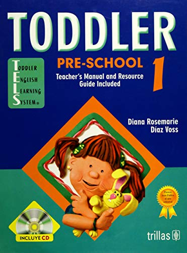 9789682472848: Toddler pre-school 1: Teacher's Manual and Resource Guide Included (Spanish Edition)