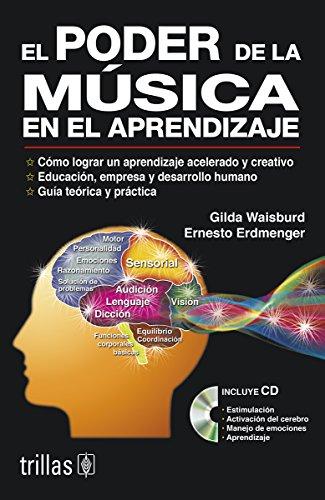 9789682473050: El Poder De La Musica En El Aprendizaje/ the Power of Learning from Music (Spanish Edition)