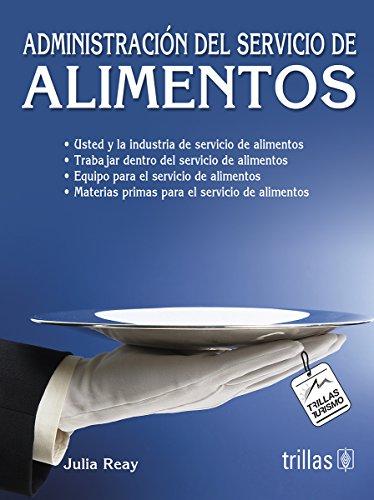 9789682473159: Administracion del servicio de alimentos/ Food Service Management (Spanish Edition)