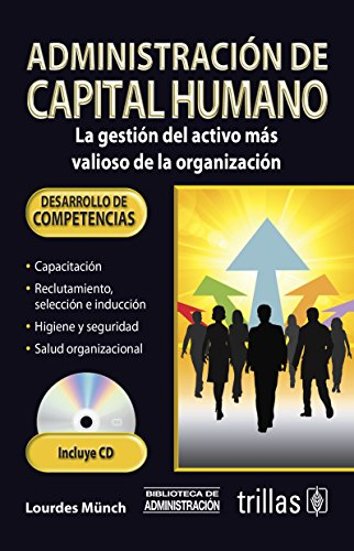 Administracion del capital humano/ Human Resources Administration: Munch, Lourdes