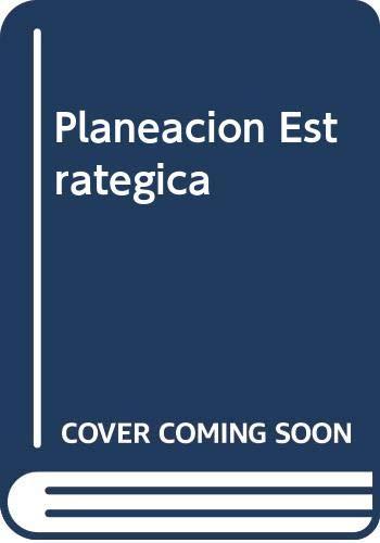 9789682473555: Planeacion Estrategica (Spanish Edition)