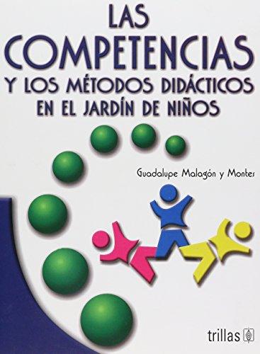 Las competencias y los metodos didacticos en: Y Montes, Maria