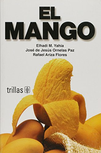 9789682473807: El mango