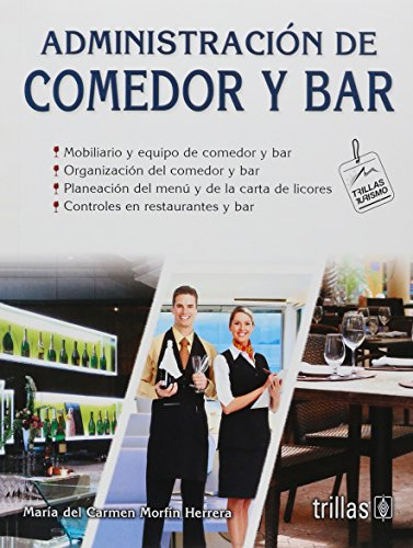 9789682473937: Administracion de comedor y bar/ Administration of Dining Room and Bar (Turismo/ Tourism) (Spanish Edition)